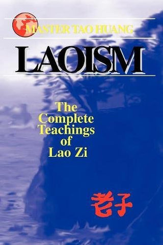 Laosim: The Complete Teaching of Lao Zi: The Complete Teachings of Lao Zi