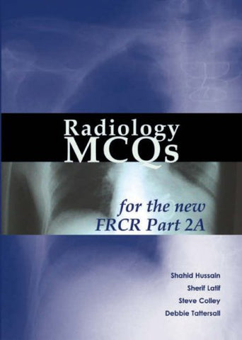 Radiology MCQs for the New FRCR: Pt. 2A