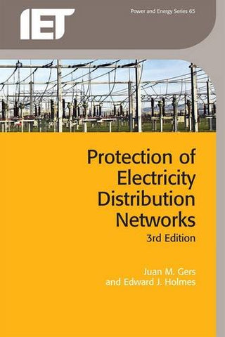 Protection of Electricity Distribution Networks, 3rd Edition (Energy Engineering)