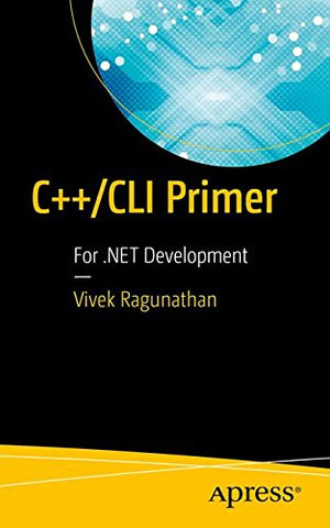C++/CLI Primer: For .NET Development