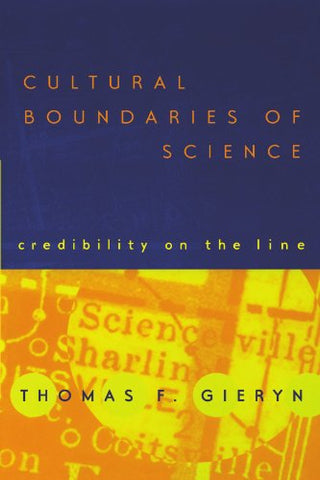 Cultural Boundaries of Science: Credibility on the Line