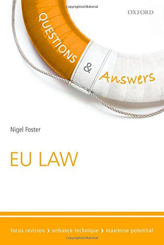 Questions & Answers EU Law Law Revision and Study Guide 10/e (Law Questions & Answers)