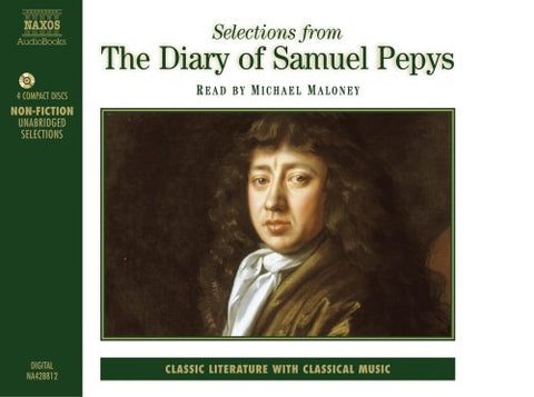 The Diary of Samuel Pepys: Selections