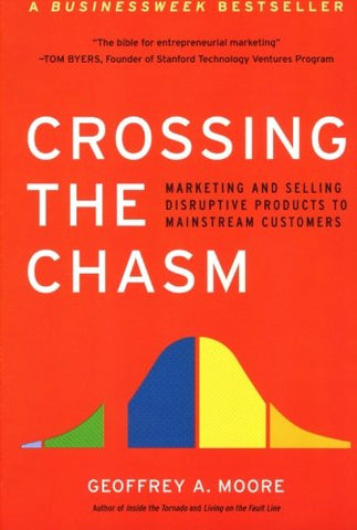 Crossing the Chasm (Harper Business Essentials)