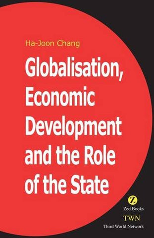 Globalisation, Economic Development & the Role of the State