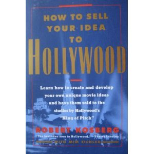 How to Sell Your Idea to Hollywood