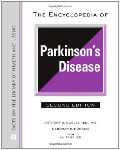 The Encyclopedia of Parkinson's Disease (Facts on File Library of Health & Living)