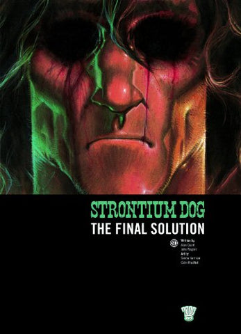Strontium Dog: The Final Solution (2000 Ad)