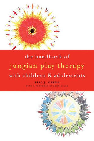 The Handbook of Jungian Play Therapy with Children and Adolescents