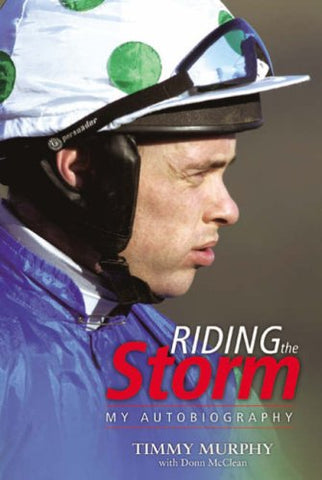 Riding the Storm: My Autobiography