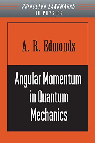 Angular Momentum in Quantum Mechanics (Investigations in Physics)