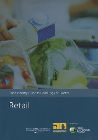 Retail: food industry guide to good hygiene practice
