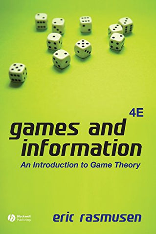 Games Information 4e: An Introduction to Game Theory