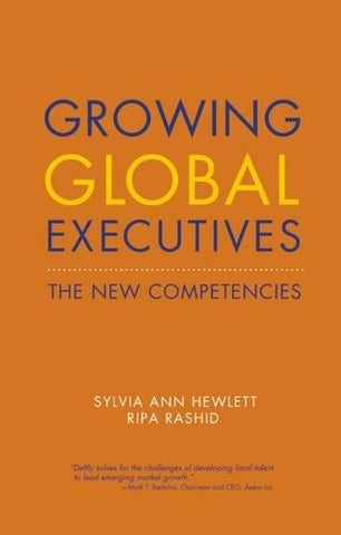 Growing Global Executives: The New Competencies (Center for Talent Innovation)