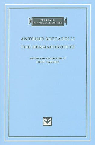 Hermaphrodite (The I Tatti Renaissance Library)