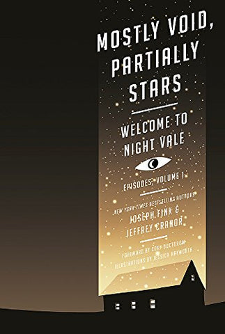 Mostly Void, Partially Stars: Welcome to Night Vale Episodes, Volume 1 (Welcome to Night Vale 1)