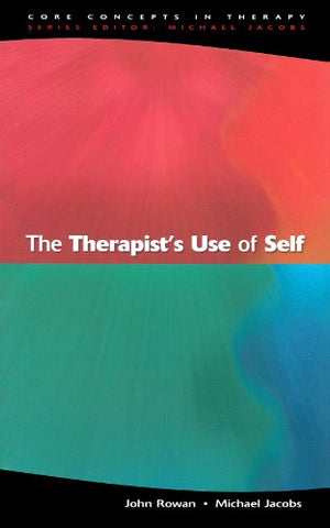 The Therapist'S Use Of Self (Core Concepts in Therapy)