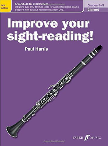 Improve your sight-reading! Clarinet Grades 4-5 [Improve your sight-reading!]
