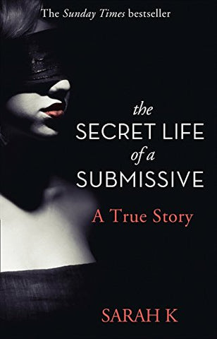 The Secret Life of a Submissive