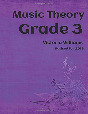 Grade Three Music Theory: for ABRSM Candidates: Volume 3 (MyMusicTheory Complete Courses)
