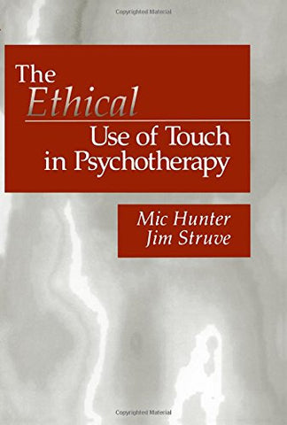 The Ethical Use of Touch in Psychotherapy (And Political Culture)