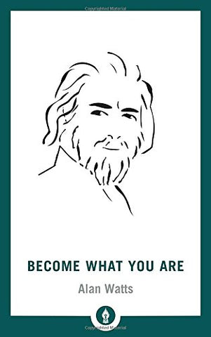 Become What You Are (Shambhala Pocket Library)