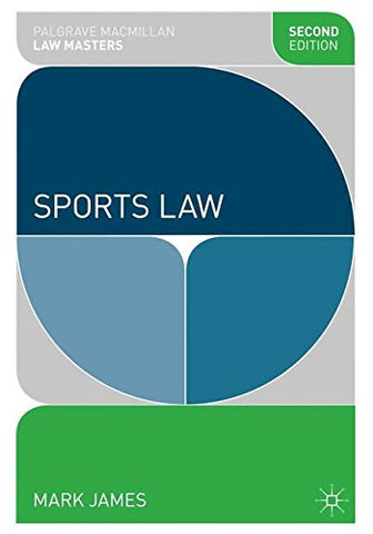 Sports Law (Palgrave Macmillan Law Masters)
