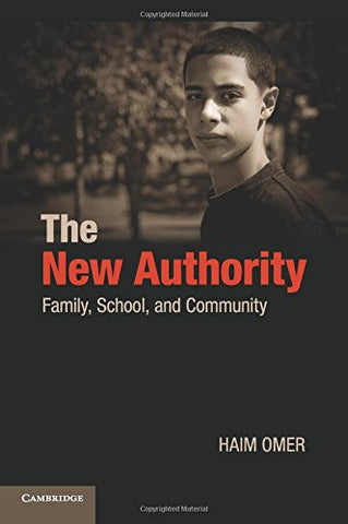 The New Authority: Family, School, and Community