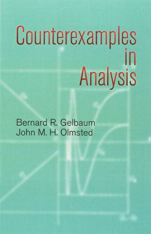 Counterexamples in Analysis (Dover Books on Mathematics)