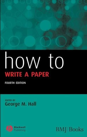How to Write a Paper (HOW  How To)