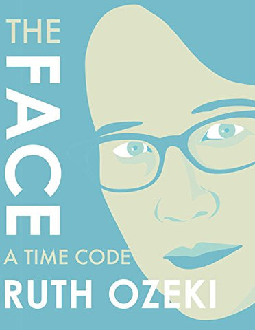 Face: A Time Code, The