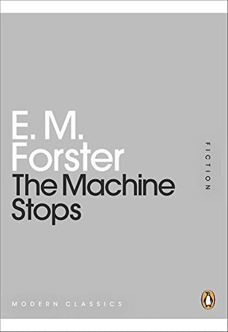 The Machine Stops (Penguin Mini Modern Classics)
