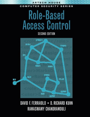 Role-Based Access Control, Second Edition (Artech House Computer Security Series)