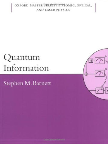 Quantum Information (Oxford Master Series in Physics)