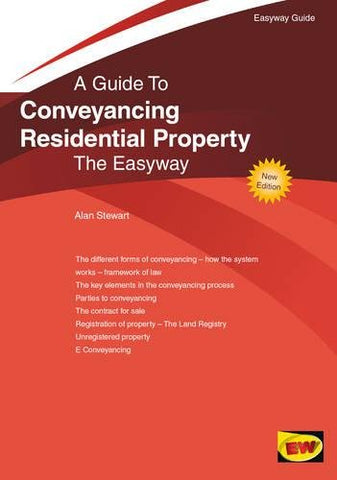 Conveyancing Residential Property : The Easyway