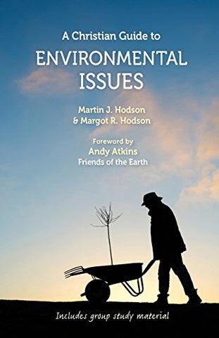 Christian Guide to Environmental Issues, A