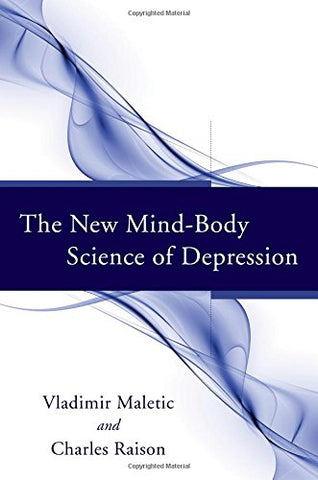 The New Mind-Body Science of Depression