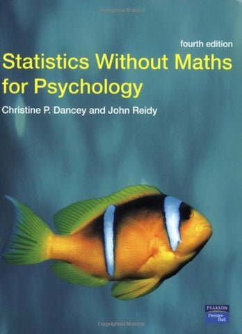 Statistics Without Maths for Psychology: Using SPSS for Windows