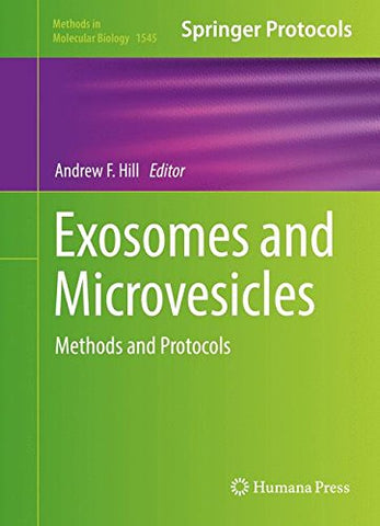 Exosomes and Microvesicles: Methods and Protocols (Methods in Molecular Biology)