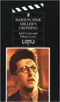 Barton Fink/Miller's Crossing. Screenplays for the Motion Pictures