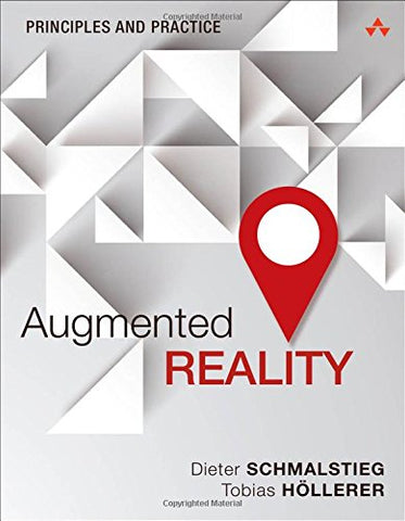 Augmented Reality: Principles and Practice (Game Design/Usability)