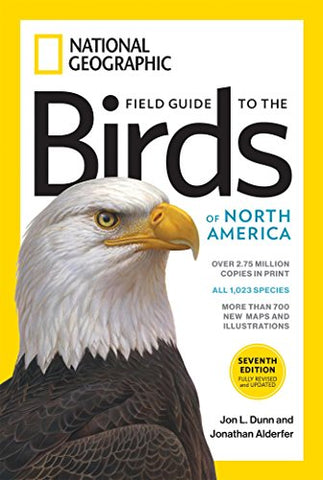 Field Guide to the Birds of North America 7th edition (National Geographic Field Guide to the Birds of North America)