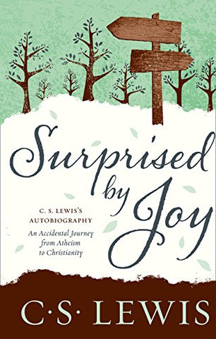 Surprised by Joy (Cs Lewis Signature Classic)