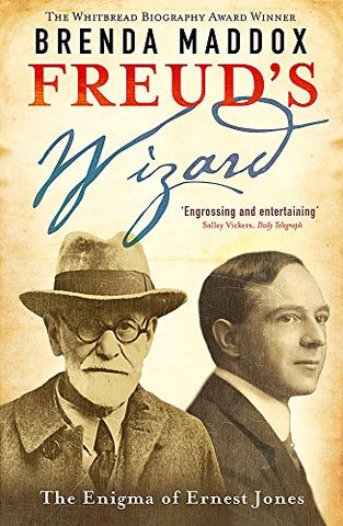 Freud's Wizard: The Enigma of Ernest Jones