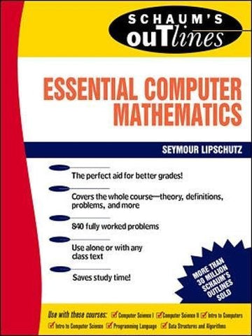Schaum's Outline of Essential Computer Mathematics (Schaum's Outline Series)