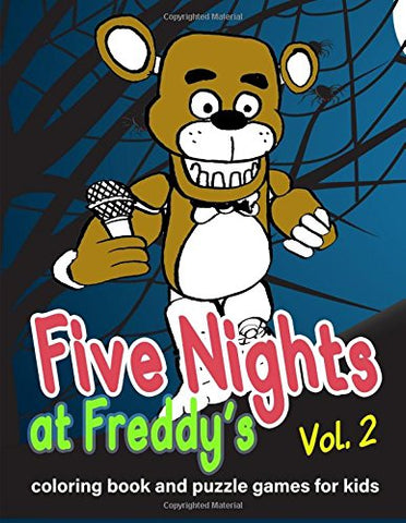 Five Nights at Freddy's: coloring book and puzzle games for kids vol. 2: Large coloring book, FNAF, activities book, kids book, games, puzzle: Volume 2