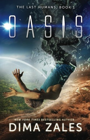 Oasis (The Last Humans) (Volume 1)