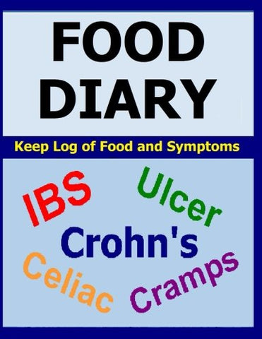 Food Diary: For IBS, Crohn's, Celiac and other Digestive Disorders