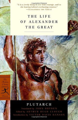 The Life of Alexander the Great (Modern Library) (Modern Library Classics (Paperback))