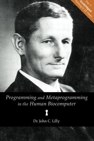 Programming and Metaprogramming in the Human Biocomputer: Theory and Experiments